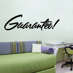 Guarantee Wall Decal - Vinyl Decal - Car Decal - Business Sign - MC642