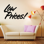 Low Prices Wall Decal - Vinyl Decal - Car Decal - Business Sign - MC644
