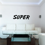 Super Wall Decal - Vinyl Decal - Car Decal - Business Sign - MC680