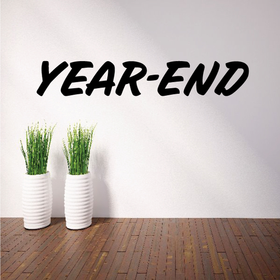 Year-End Wall Decal - Vinyl Decal - Car Decal - Business Sign - MC683