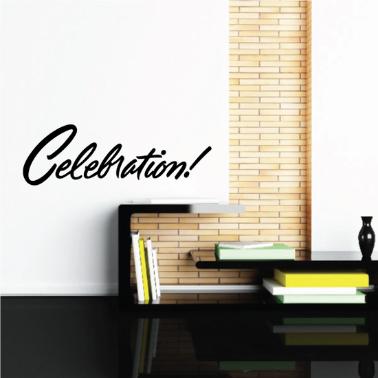 Celebration Wall Decal - Vinyl Decal - Car Decal - Business Sign - MC684