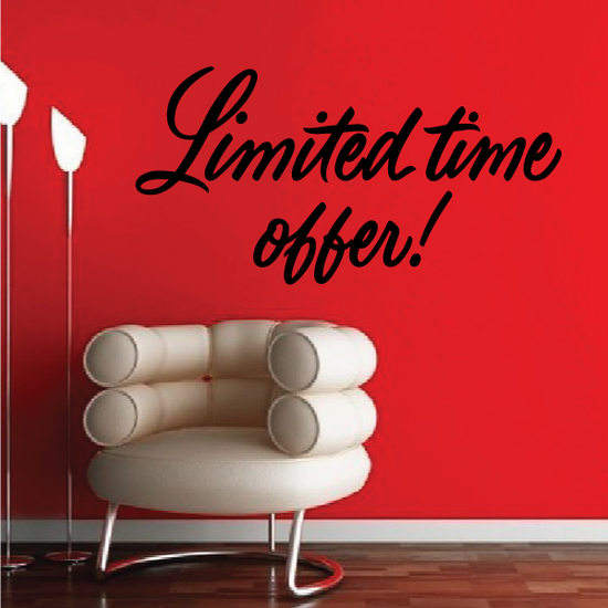 Limited Time Offer Wall Decal - Vinyl Decal - Car Decal - Business Sign - MC700
