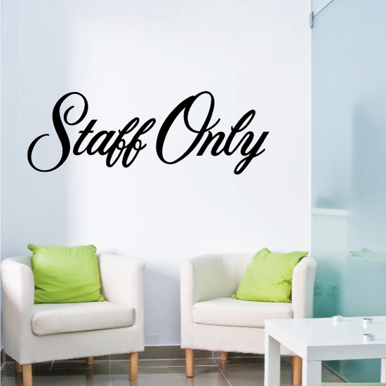 Staff Only Wall Decal - Vinyl Decal - Car Decal - Business Sign - MC730