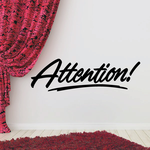 Attention Wall Decal - Vinyl Decal - Car Decal - Business Sign - MC736