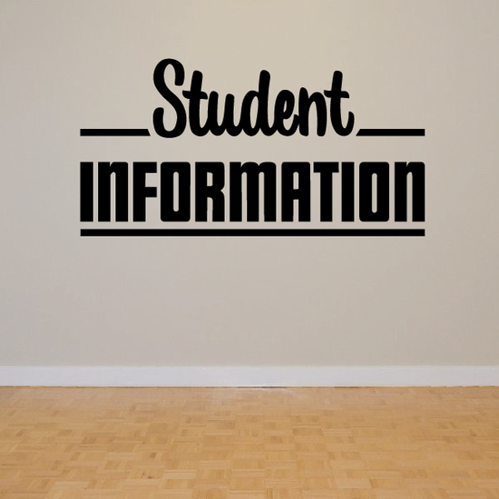 Student Information Wall Decal - Vinyl Decal - Car Decal - Business Sign - MC756