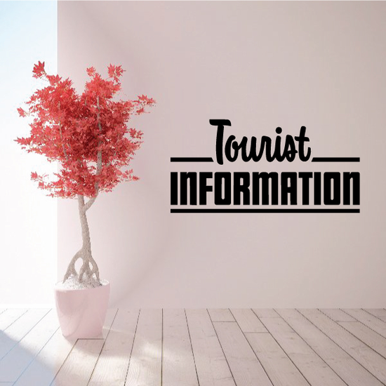 Tourist Information Wall Decal - Vinyl Decal - Car Decal - Business Sign - MC759