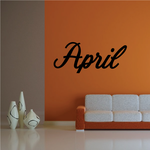 April Wall Decal - Vinyl Decal - Car Decal - Business Sign - MC762