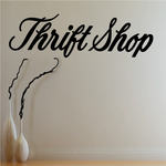 Thrift Shop Wall Decal - Vinyl Decal - Car Decal - Business Sign - MC787