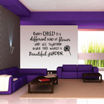 Every Child is a Different Kind of Flower and together makes a Beautiful Garden Wall Decal