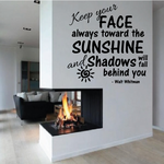 Keep Your Face Always towards the Sunshine and shadows will fall behind you Walt Whitman Wall Decal