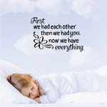 First we had each other Wall Decal