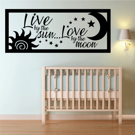 Live by the Sun Love by the Moon Wall Decal