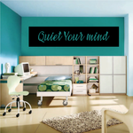 Quiet Your Mind Wall Decal