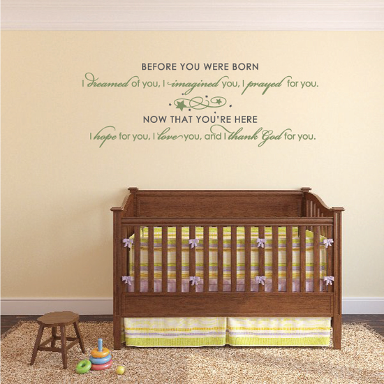 Before you were Born I dreamed of You Wall Decal