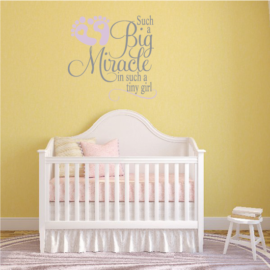 Such a Big Miracle in such a tiny girl Wall Decal