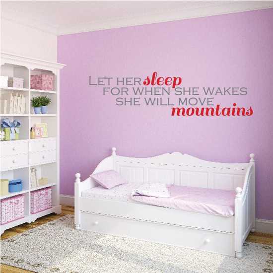 Let Her Sleep for when she wakes she will move mountains Printed Die Cut Decal