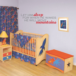 Let Him Sleep For when he wakes he will move mountains Printed Die Cut Decal