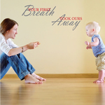 Your First Breath Took Ours Away Printed Die Cut Decal