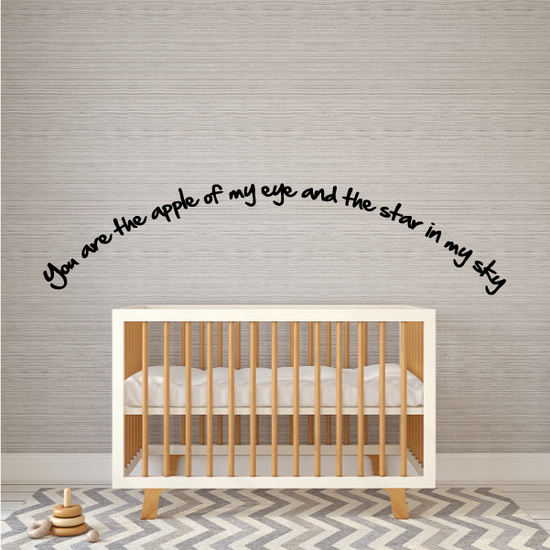 You are the apple of my eye and the star in my sky Wall Decal