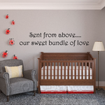 Sent from above Wall Decal