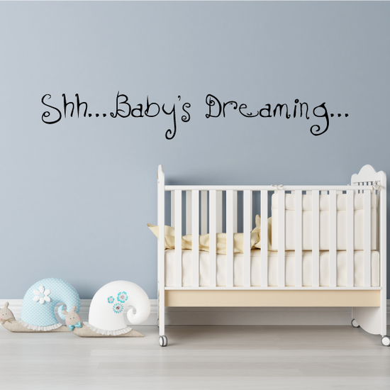 Shh baby's dreaming Wall Decal