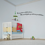 Every time a child is born The world lights up with new possibilities Wall Decal