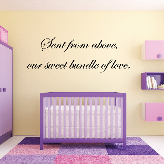 Sent from above our sweet bundle of love Wall Decal