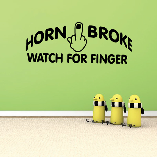 Horn Broke Watch For Middle Finger Decal