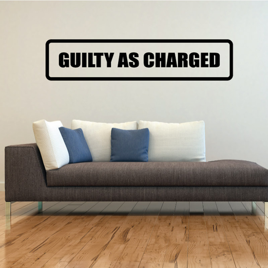 Guilty as Charged Decal