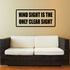 Hind Sight Is the Only Clear Sight Decal