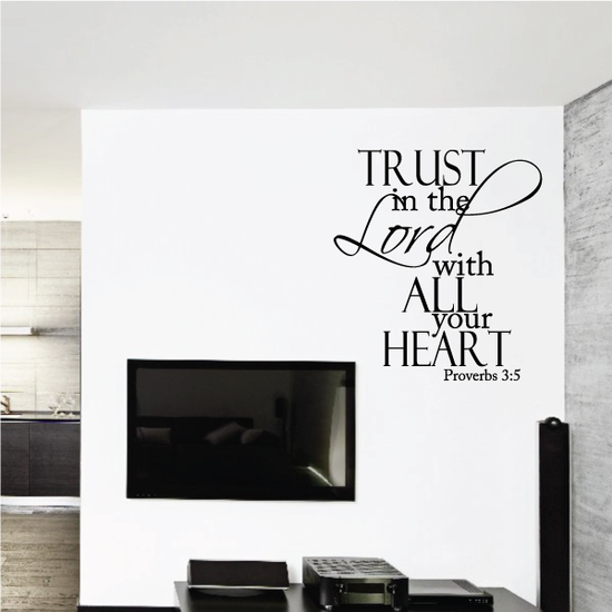 Trust in the Lord With all Your Heart Proverbs 3:5 Decal