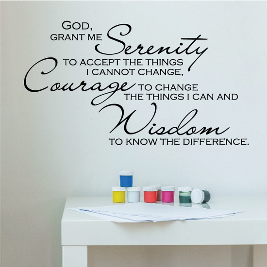 God Grant Me Serenity To Accept the Things I cannot Change Decal