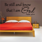 Psalm 46:10 Be Still and know that I am God Wall Decal