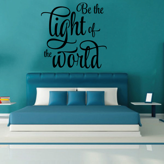 Be the light of the world Wall Decal