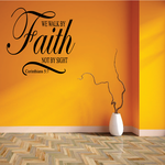 Corinthians 5:7 We Walk By Faith not by Sight Decal