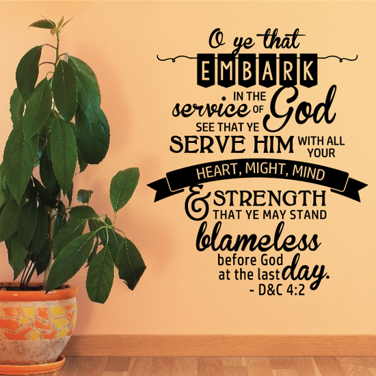 O Ye that embrk in the Service of God D&C 4:2 Decal