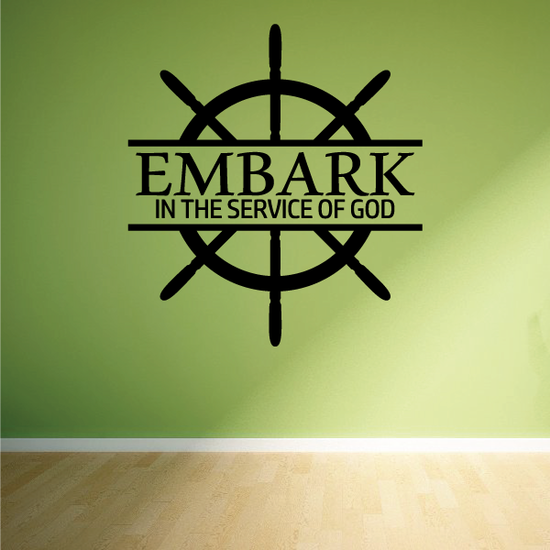 Embark in the service of god Decal