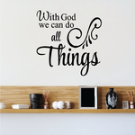 With God We Can Do all Things Decal