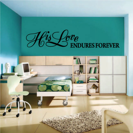 His Love Endures Forever Decal