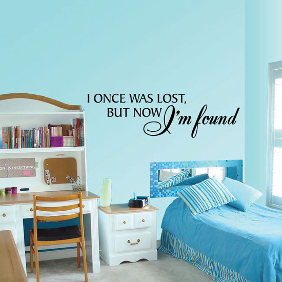 I Once Was Lost But Now I am Found Decal