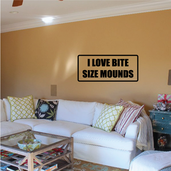 I love bite size Mounds Decal