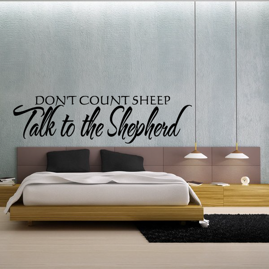 Don't count sheep talk to the shepherd Wall Decal