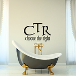 CTR Choose the right Decal