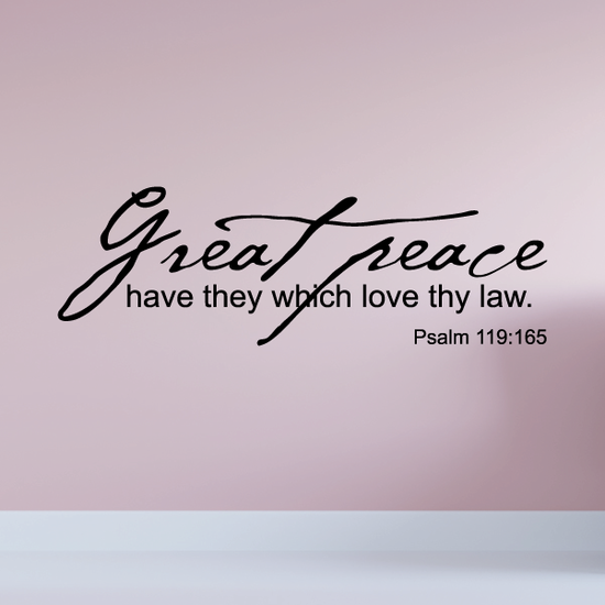 Great peace have they which love thy law Psalm 119:165 Decal