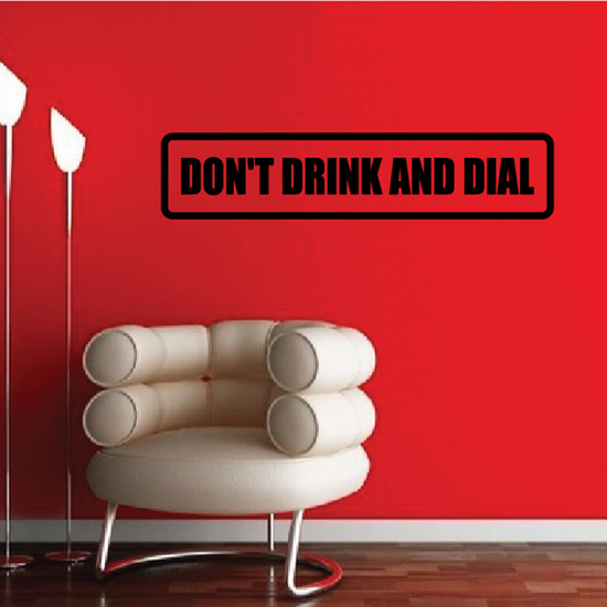 Don't drink and dial Decal