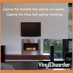 Capture the moments that capture our hearts Capture the times that capture memories Wall Decal