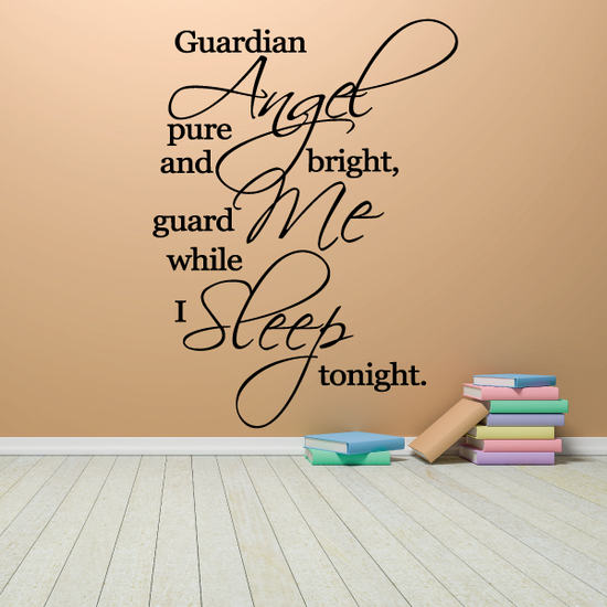 Guardian angel pure and bright guard me while I sleep tonight Decal