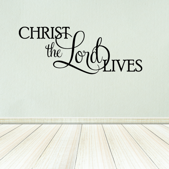 Christ the Lord Lives Decal