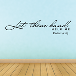 Let thine hand help me Psalm 119:173 Decal