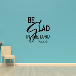 Be glad in the lord Psalm 32:11 Decal